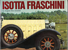 Isotta Fraschini by Angelo Tito Anselmi - luxury detailed, well illustrated book