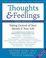 Thoughts and Feelings: Taking Control of Your Moods and Your Life, Martha Davis