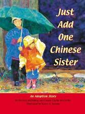 Just Add One Chinese Sister: An Adoption Story-ExLibrary