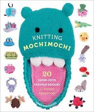 Knitting Mochimochi: 20 Super-Cute Strange Designs for Knitted Amiguru-ExLibrary