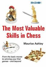 NEW The Most Valuable Skills in Chess by Maurice Ashley (2009, Paperback)