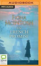 The French Promise by Fiona McIntosh (2016, MP3 CD, Unabridged)