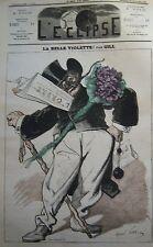 LA BELLE VIOLETTE CARICATURE de GILL JOURNAL SATIRIQUE L'ECLIPSE N° 211 de 1872