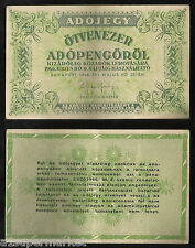 "RARE VINTAGE ""HUNGARY"" BANK NOTE 1946 ""50000 ADOPENGO"" P# 138"