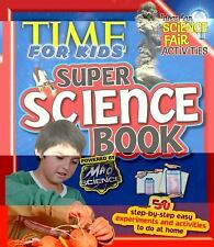 TIME For Kids Super Science Book Editors of TIME For Kids Magazine Paperback