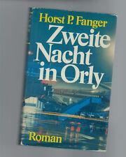 Horst P. Fanger - Zweite Nacht in Orly