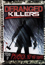 Deranged Killers: Stories of Psychos, Sex and Slaughter New DVD