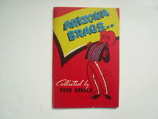 Arizona Brags.. Collected by Oren Arnold, Softcover, 1947, SIGNED