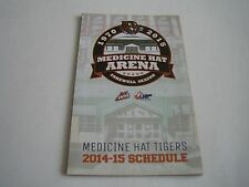 2014/15 WHL MEDICINE HAT TIGERS POCKET SCHEDULE***WESTERN HOCKEY LEAGUE***