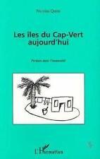 Les Iles Du Cap-Vert Aujourd'Hui Quint  Nicolas Neuf Livre