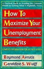How To Maximize Your Unemployment Benefits