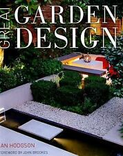 Great Garden Design : Contemporary Inspiration for Outdoor Spaces by Ian...