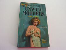 UNWED MOTHERS 1962  HENRY S. GALUS  BARGAIN CAVE READER COPY!  MAGUIRE COVER