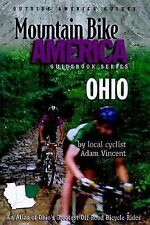 NEW COPY Mountain Bike America OHIO : An Atlas of Ohio's Greatest Off-Road Rides