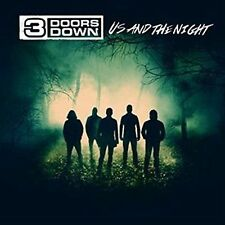 Us And The Night, 3 Doors Down, Excellent
