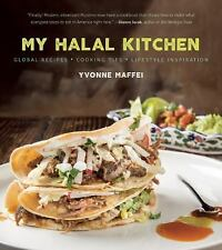 My Halal Kitchen Global Recipes Cooking Tips and Lifestyle Inspiration by Maffei