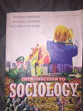 Introduction to Sociology Anthony Giddens Mitchell Duneier Richard Appelbaum
