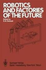 Robotics and Factories of the Future: Proceedings of an International -ExLibrary