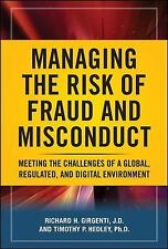 Managing the Risk of Fraud and Misconduct: Meeting the Challenges of a Global, R