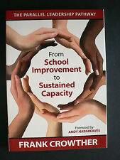 From School Improvement to Sustained Capacity by Frank Crowther (Paperback 2011)