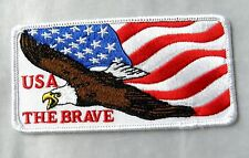 """USA THE BRAVE AMERICAN FLAG EAGLE UNITED STATES AMERICA EMBROIDERED PATCH 4.5 """""""