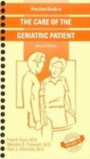 Practical Guide to the Care of Geriatric Patient by Marsha D. Fretwell, Tom...