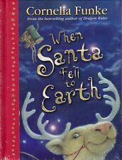 When Santa Fell to Earth BRAND NEW BOOK by Cornelia Funke (Hardback 2006)