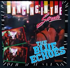 BLUE ECHOES - DANCING IN THE STREETS RE-ISSUE VINYL LP AUSTRALIA