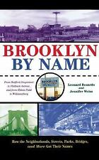 Brooklyn by Name: How the Neighborhoods, Streets, Parks, Bridges and More Got Th