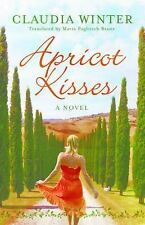 Apricot Kisses by Claudia Winter (2015, Paperback)