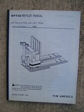 1988 TCM WPT-40 Electric Low Lift Truck Repair Manual MORE FORKLIFT IN STORE V
