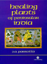 Healing Plants of Peninsular India, Parrotta, John A., Very Good Book