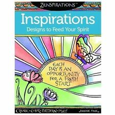 Zenspirations Coloring Book Inspirations Designs to Feed Your Spirit: Create, Co