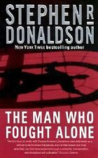 The Man Who Fought Alone by Stephen R. Donaldson