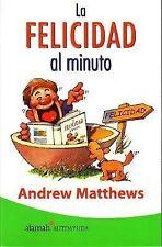 La Felicidad Al Minuto (Spanish Edition) by Matthews, Andrew