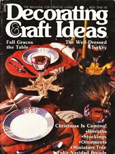 Decorating & Craft Ideas Magazine Nov 1978 Fall Table Turkey Christmas & More