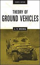 Theory of Ground Vehicles by J. Y. Wong (2008, Hardcover)