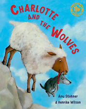 Charlotte and the Wolves, Anu Stohner, Paperback, New