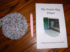 PRAIRIE HOME RUGS KIT ~ BOOK W/ ROUND RUG START & PINK TOOTHBRUSH NEEDLE ~