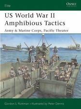 US WORLD WAR II AMPHIBI - PETER DENNIS, ET AL. GORDON L. ROTTMAN (PAPERBACK) NEW
