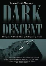 Dark Descent:  Diving and the Deadly Allure of the Empress of Ireland-ExLibrary