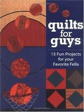 Quilts for Guys : 15 Fun Projects for Your Favorite Fella by Cyndy Rymer...