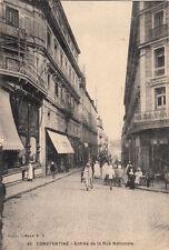 ALGERIE ALGERIA CONSTANTINE 46 entrée de la rue nationale