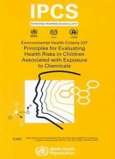 Principles for Evaluating Health Risks in Children Associated with Exposure...