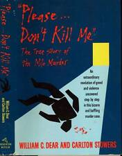 HISTORY WILLIAM DEAR PLEASE DON'T KILL ME H/C D/J 1989 TRUE CRIME