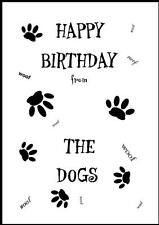 Novelty Happy Birthday Greeting Card From The Dogs - 7 - Own Design
