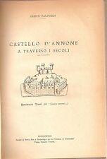 Balduzzi - Castello d'Annone a traverso i secoli Alessandria 1935