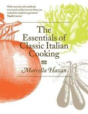 The Essentials of Classic Italian Cooking by Marcella Hazan 9780752227900