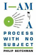 I Am a Process with No Subject by Philip Beitchman (1988, Paperback)