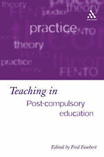 Teaching in Post-compulsory Education: Learning, Skills and Standards (Continuum